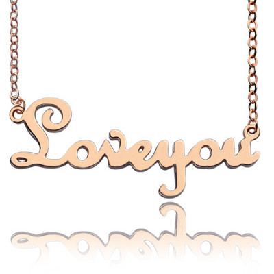 Personalised Solid Rose Gold French Font I Love You Name Necklace - The Name Jewellery™